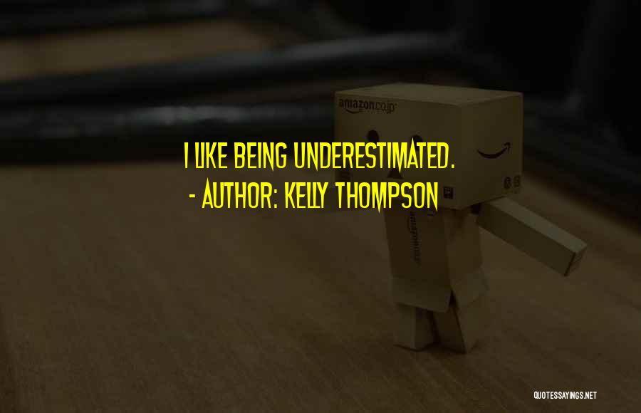 Underestimated Quotes By Kelly Thompson