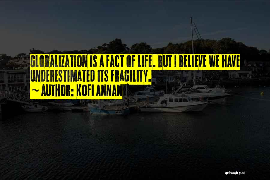 Underestimated Quotes By Kofi Annan
