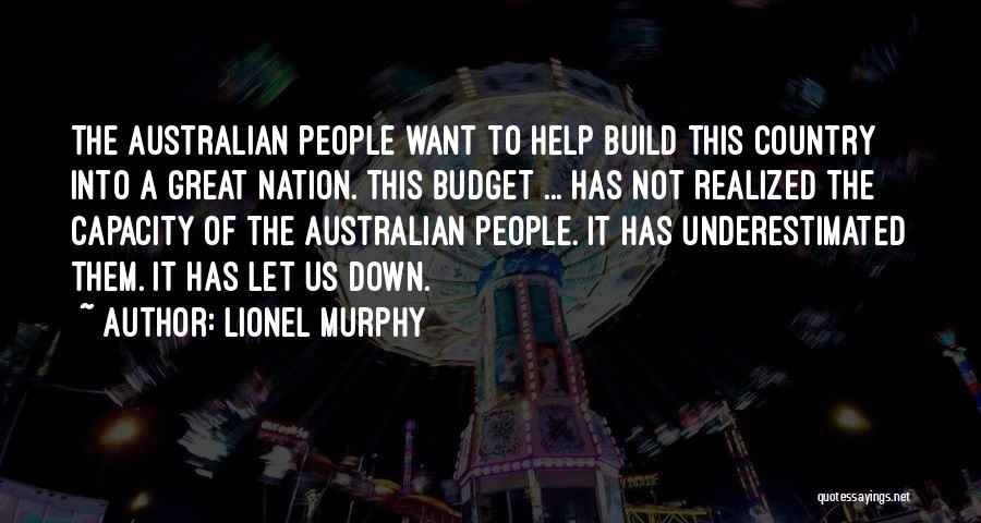 Underestimated Quotes By Lionel Murphy