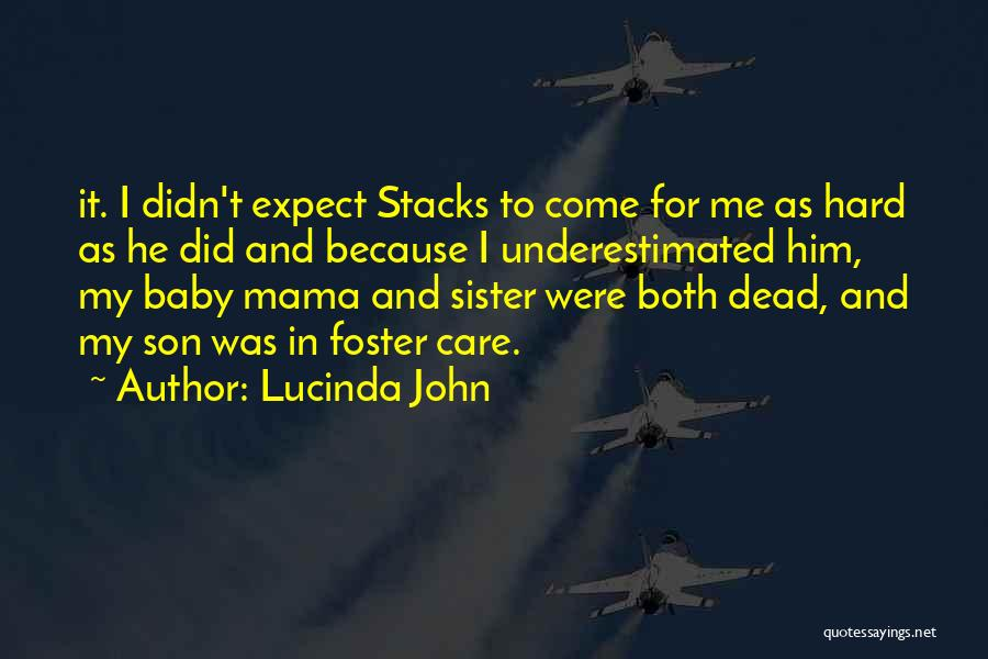 Underestimated Quotes By Lucinda John