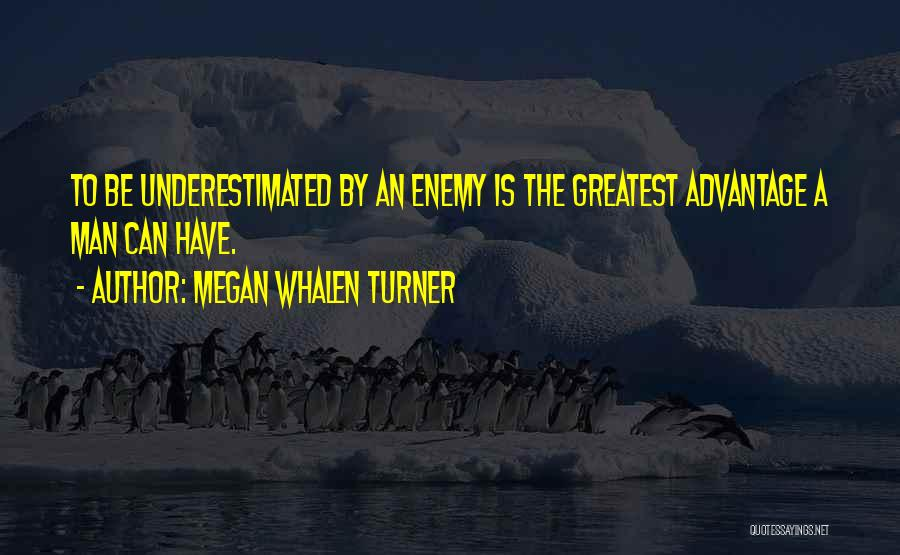 Underestimated Quotes By Megan Whalen Turner