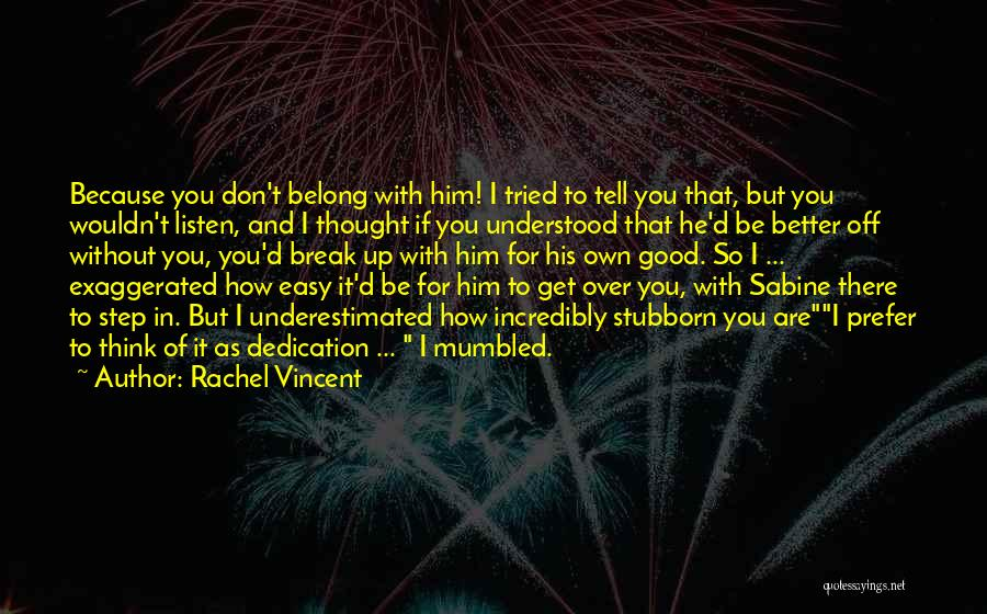 Underestimated Quotes By Rachel Vincent