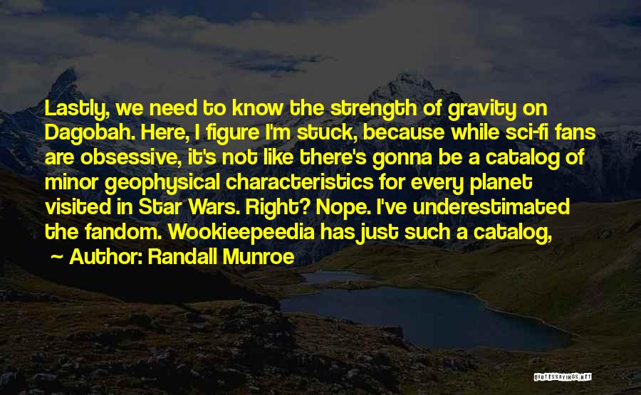 Underestimated Quotes By Randall Munroe