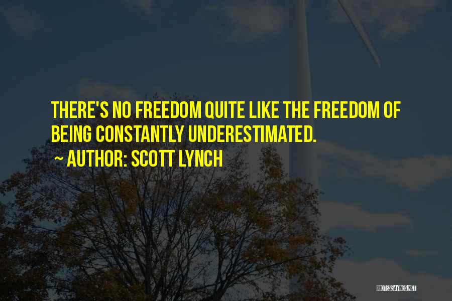 Underestimated Quotes By Scott Lynch