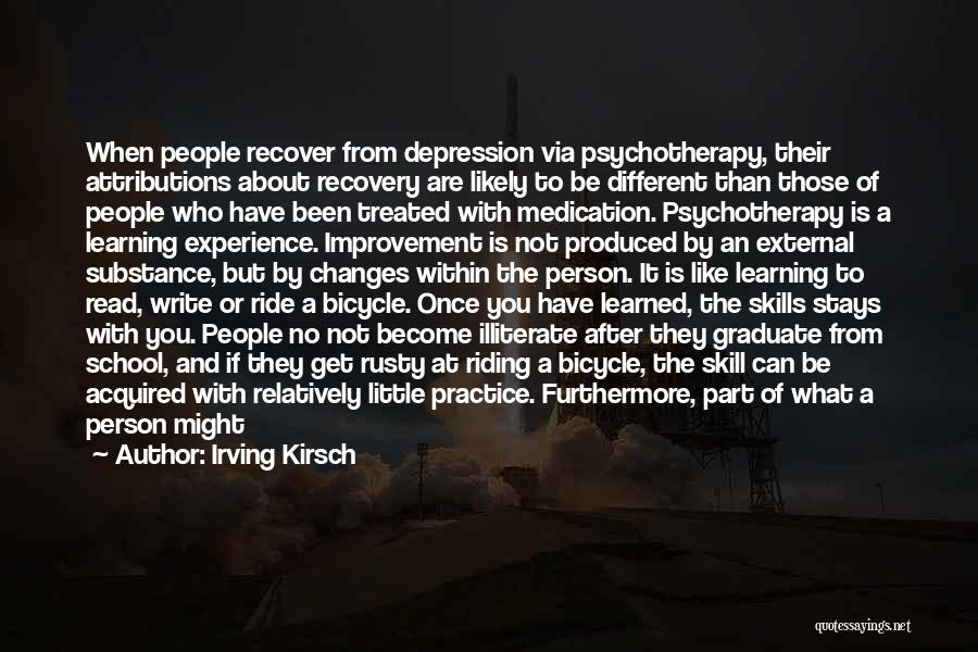 Underlying Depression Quotes By Irving Kirsch