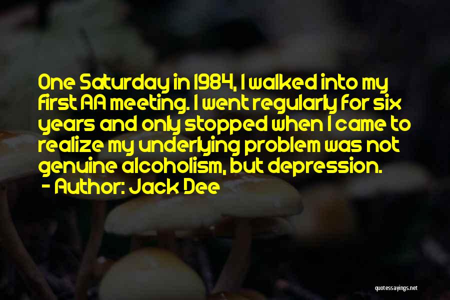 Underlying Depression Quotes By Jack Dee