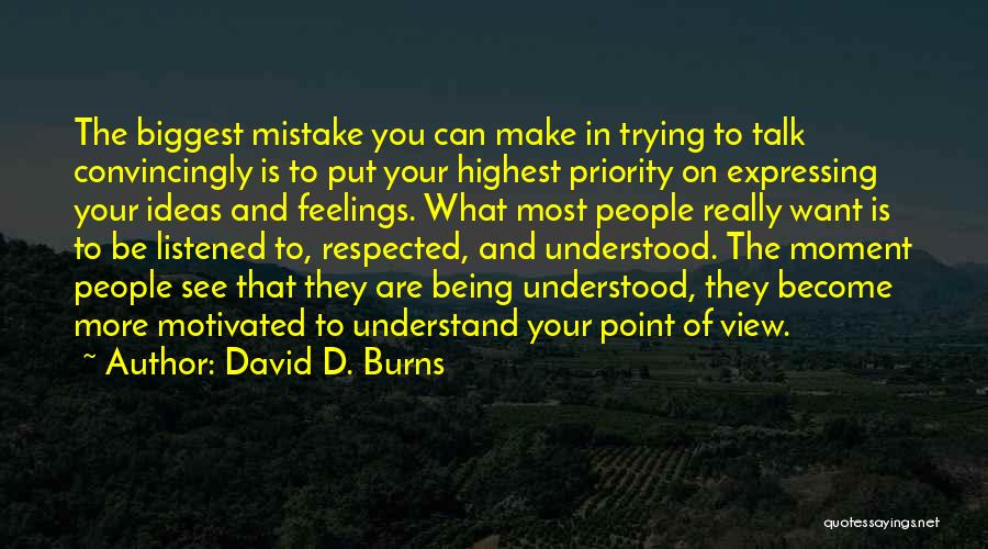Understand Your Feelings Quotes By David D. Burns