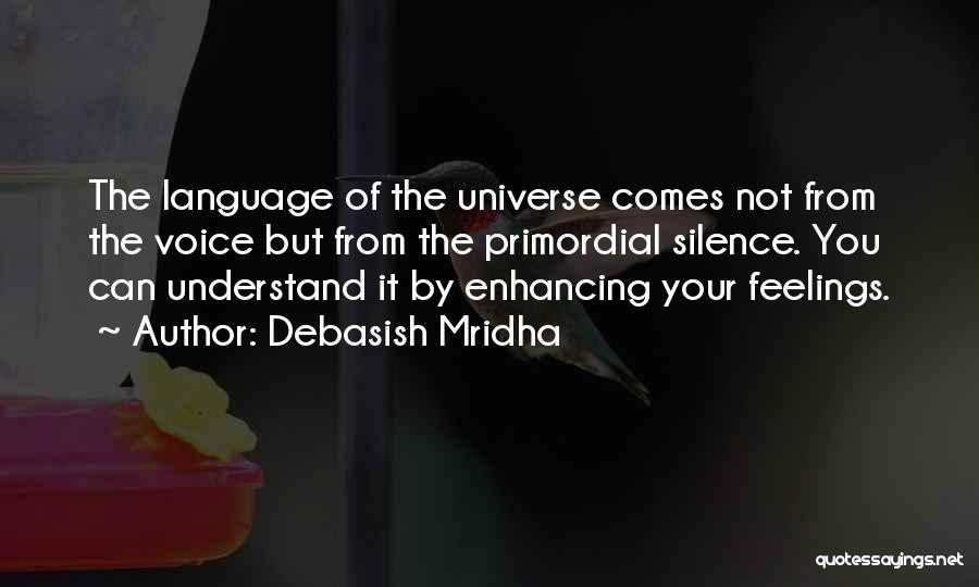 Understand Your Feelings Quotes By Debasish Mridha
