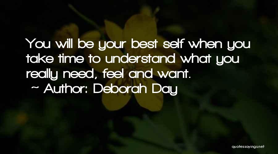 Understand Your Feelings Quotes By Deborah Day