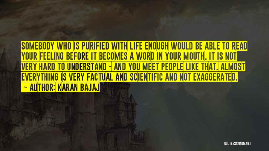 Understand Your Feelings Quotes By Karan Bajaj