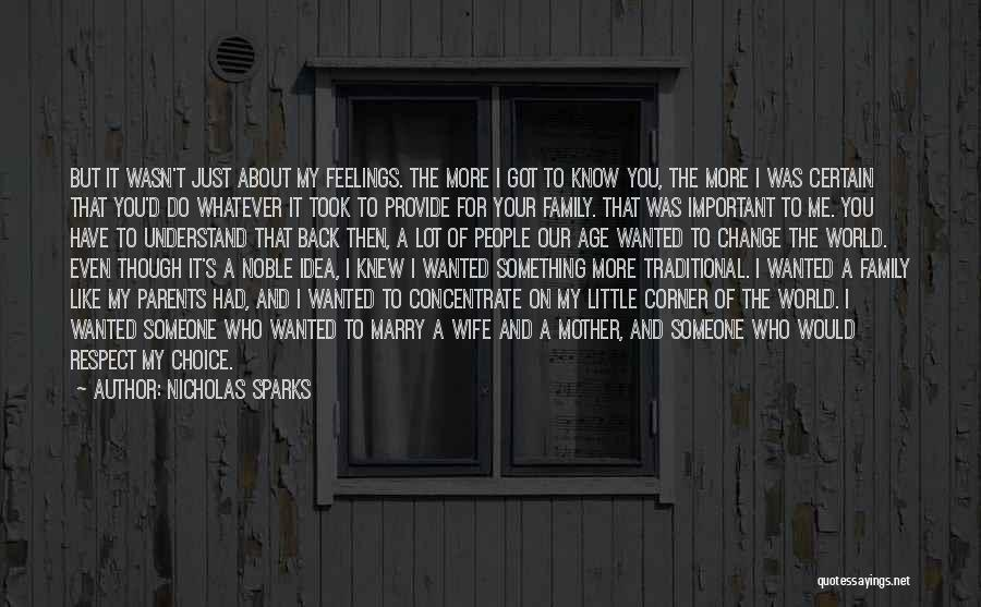 Understand Your Feelings Quotes By Nicholas Sparks