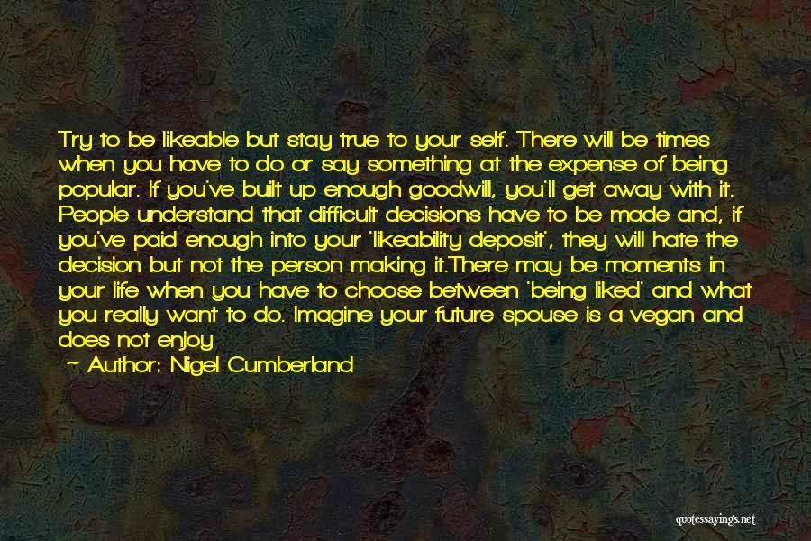 Understand Your Feelings Quotes By Nigel Cumberland