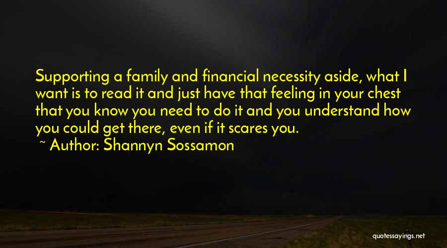 Understand Your Feelings Quotes By Shannyn Sossamon