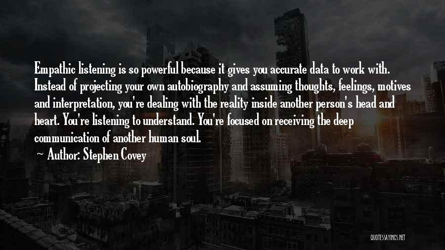 Understand Your Feelings Quotes By Stephen Covey