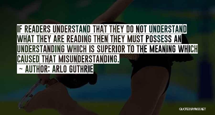 Understanding And Misunderstanding Quotes By Arlo Guthrie