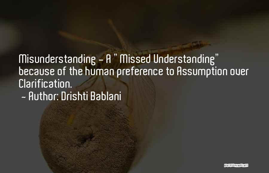 Understanding And Misunderstanding Quotes By Drishti Bablani