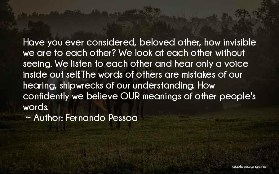 Understanding And Misunderstanding Quotes By Fernando Pessoa