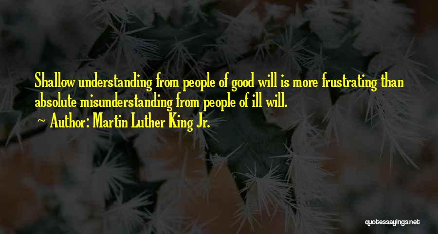 Understanding And Misunderstanding Quotes By Martin Luther King Jr.