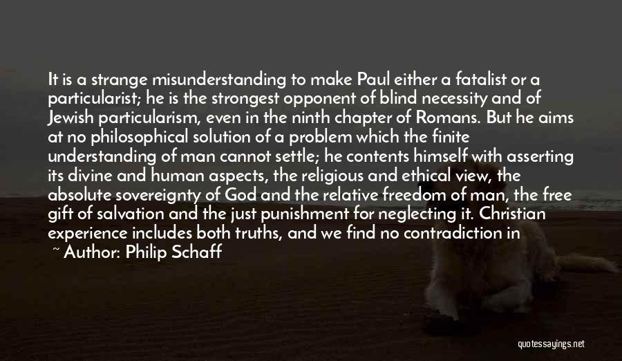 Understanding And Misunderstanding Quotes By Philip Schaff