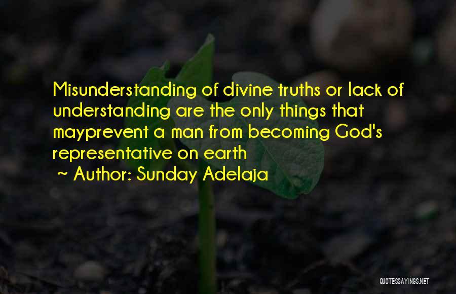 Understanding And Misunderstanding Quotes By Sunday Adelaja