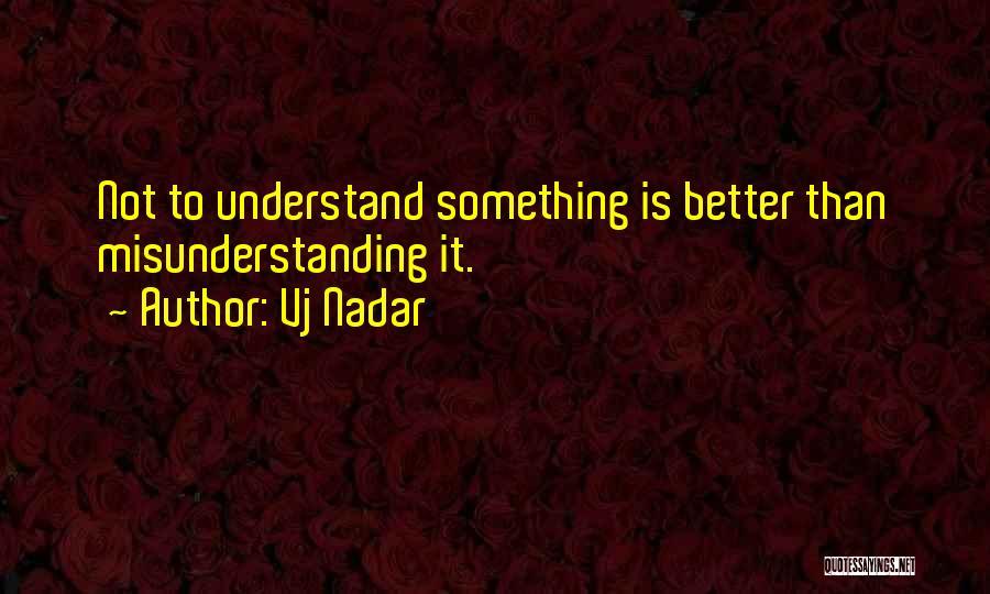 Understanding And Misunderstanding Quotes By Vj Nadar