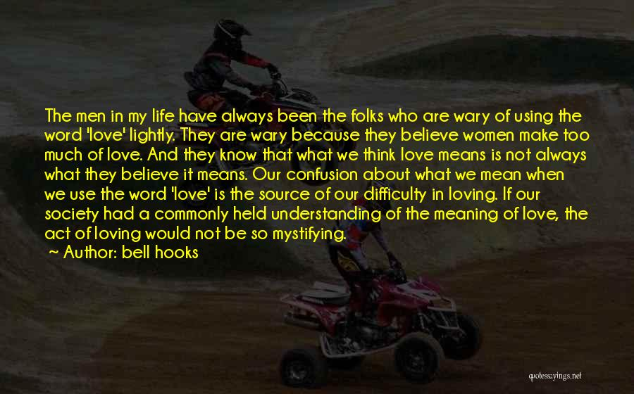 Understanding Lovers Quotes By Bell Hooks