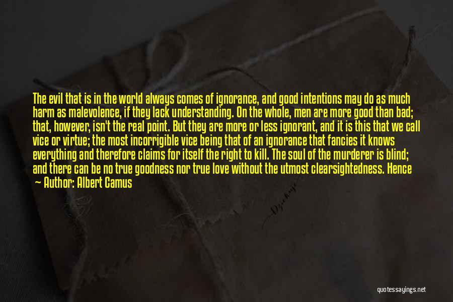 Understanding True Love Quotes By Albert Camus