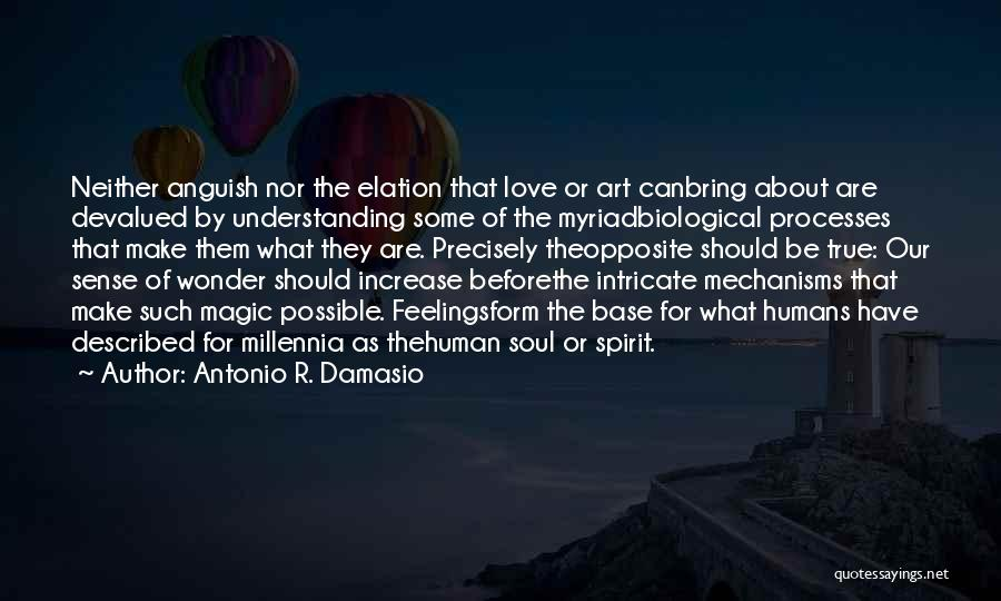 Understanding True Love Quotes By Antonio R. Damasio