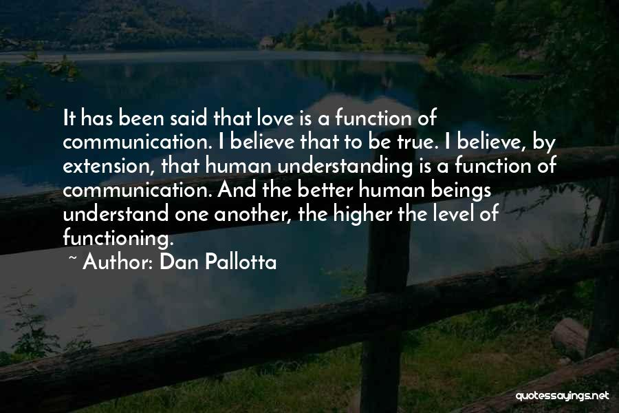 Understanding True Love Quotes By Dan Pallotta