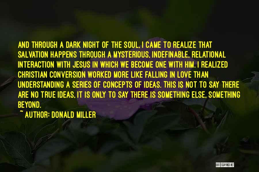 Understanding True Love Quotes By Donald Miller