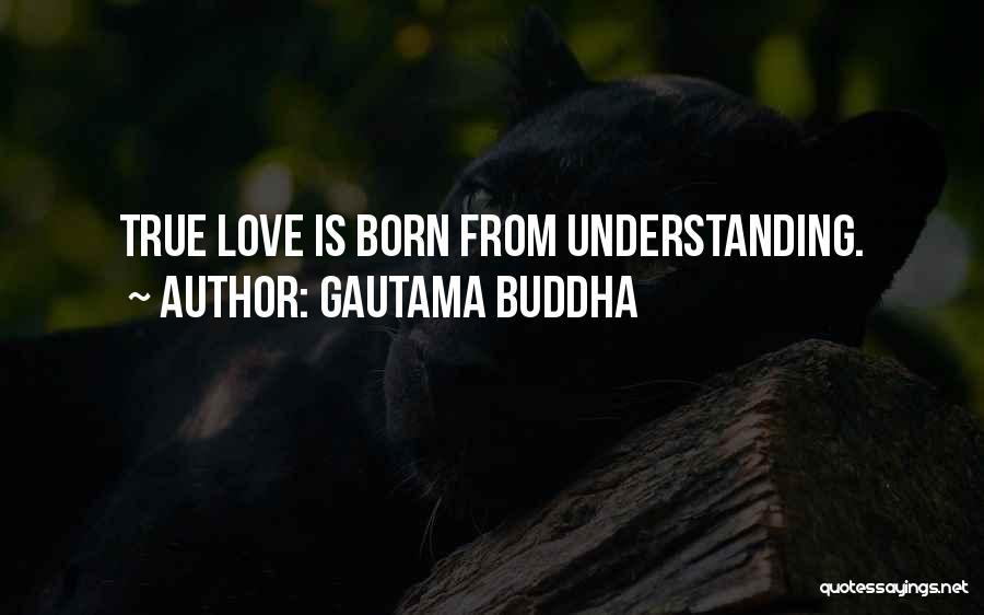 Understanding True Love Quotes By Gautama Buddha
