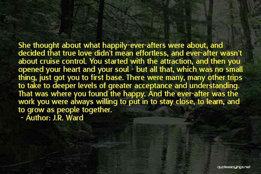 Understanding True Love Quotes By J.R. Ward