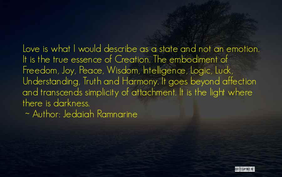 Understanding True Love Quotes By Jedaiah Ramnarine
