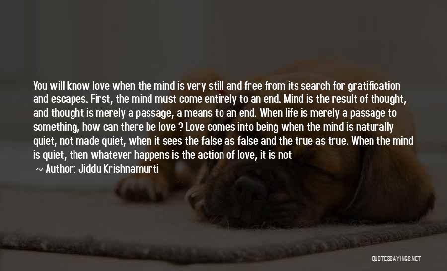 Understanding True Love Quotes By Jiddu Krishnamurti