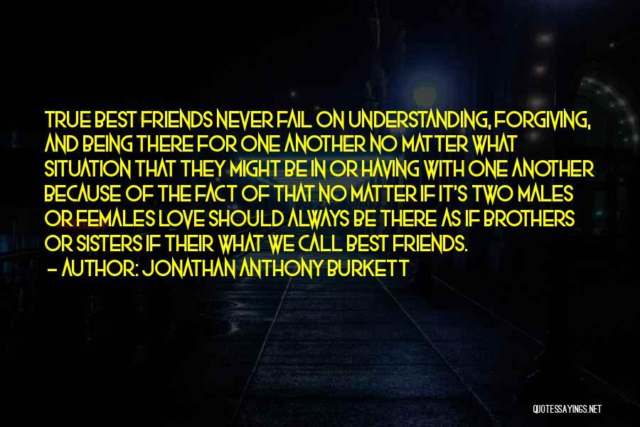 Understanding True Love Quotes By Jonathan Anthony Burkett