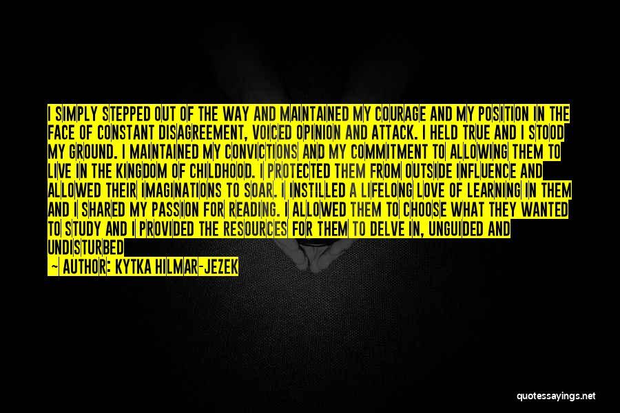 Understanding True Love Quotes By Kytka Hilmar-Jezek