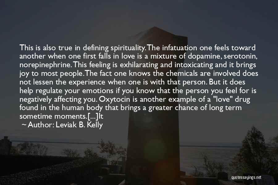 Understanding True Love Quotes By Leviak B. Kelly
