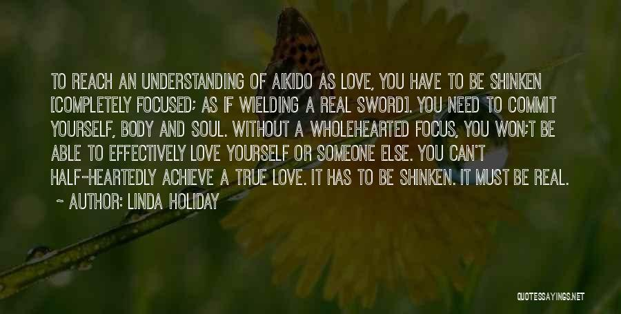 Understanding True Love Quotes By Linda Holiday