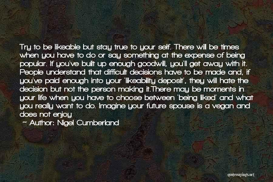 Understanding True Love Quotes By Nigel Cumberland