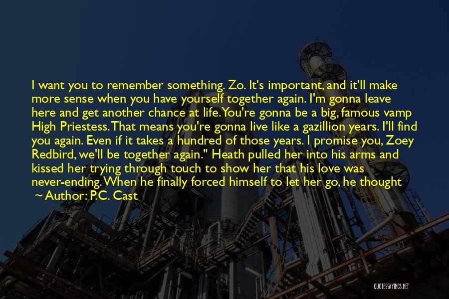 Understanding True Love Quotes By P.C. Cast