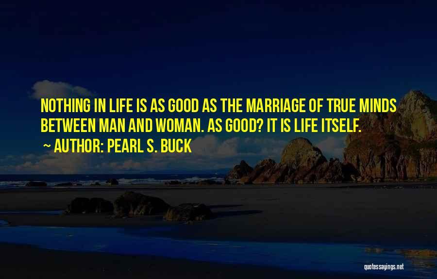 Understanding True Love Quotes By Pearl S. Buck