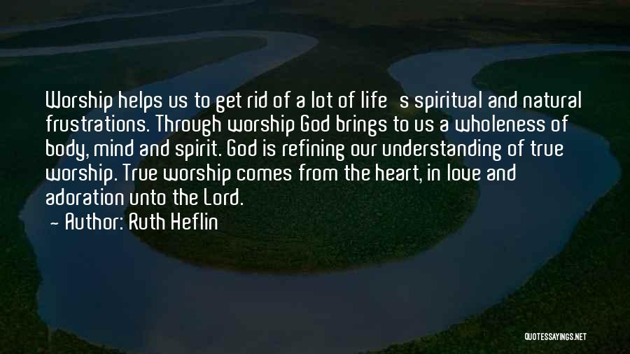 Understanding True Love Quotes By Ruth Heflin