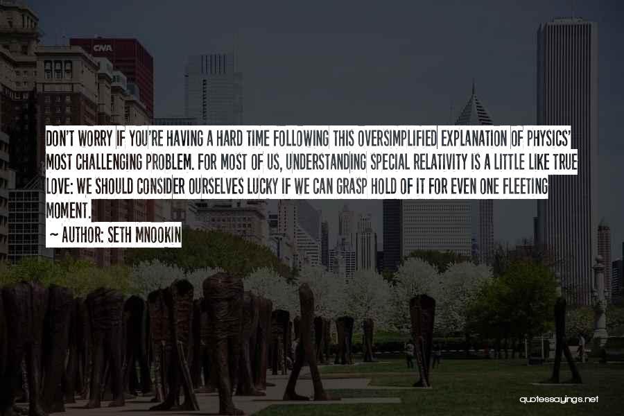 Understanding True Love Quotes By Seth Mnookin