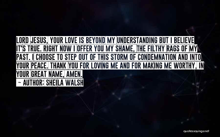 Understanding True Love Quotes By Sheila Walsh