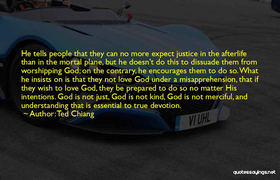 Understanding True Love Quotes By Ted Chiang