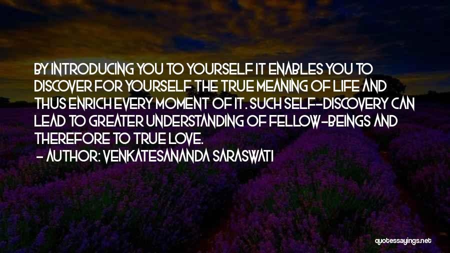 Understanding True Love Quotes By Venkatesananda Saraswati