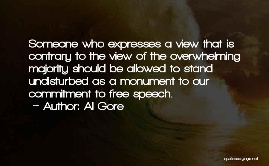 Undisturbed Quotes By Al Gore