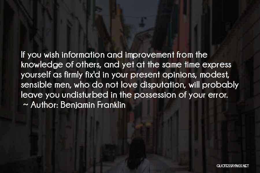 Undisturbed Quotes By Benjamin Franklin