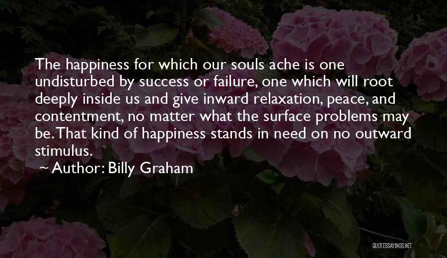Undisturbed Quotes By Billy Graham