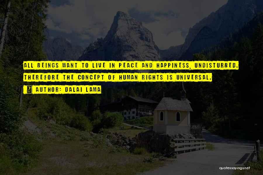 Undisturbed Quotes By Dalai Lama